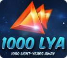1000 LYA Spiel