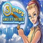 3 Days: Amulet Secret Spiel