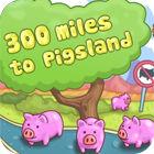 300 Miles To Pigland Spiel