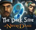 9: Die dunkle Seite von Notre Dame Spiel