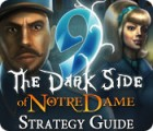 9: The Dark Side Of Notre Dame Strategy Guide Spiel