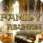 A Family Reunion Spiel