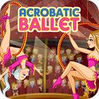 Acrobatic Ballet Spiel