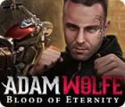 Adam Wolfe: Blood of Eternity Spiel