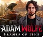 Adam Wolfe: Flames of Time Spiel