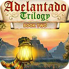 Adelantado Trilogy: Book Two Spiel