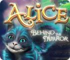 Alice Behind the Mirror Spiel