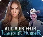 Alicia Griffith: Lakeside Murder Spiel