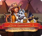 Alicia Quatermain 3: The Mystery of the Flaming Gold Spiel