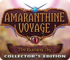 Amaranthine Voyage: Himmel in Flammen Sammleredition Spiel