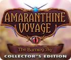 Amaranthine Voyage: Himmel in Flammen Sammleredition Spiel