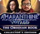 Amaranthine Voyage: Das Obsidianbuch Sammleredition Spiel