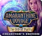 Amaranthine Voyage: The Orb of Purity Collector's Edition Spiel
