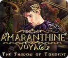 Amaranthine Voyage: Die Schatten des Wanderers Spiel