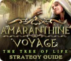 Amaranthine Voyage: The Tree of Life Strategy Guide Spiel