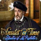 Amulet of Time: Shadow of la Rochelle Spiel