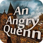 An Angry Queen Spiel