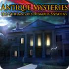 Antique Mysteries: Das Geheimnis des Howards-Anwesens Spiel