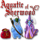 Aquatic of Sherwood Spiel