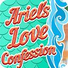 Ariel's Love Confessions Spiel