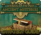 Artifacts of the Past: Ancient Mysteries Strategy Guide Spiel