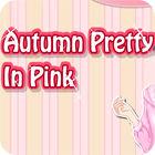 Autumn Pretty in Pink Spiel