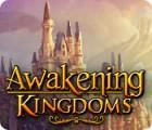 Awakening Kingdoms Spiel