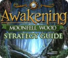 Awakening: Moonfell Wood Strategy Guide Spiel