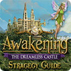 Awakening: The Dreamless Castle Strategy Guide Spiel