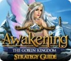 Awakening: The Goblin Kingdom Strategy Guide Spiel