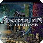 Awoken Shadows Spiel