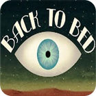 Back to Bed Spiel
