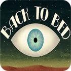 Back to Bed Spiel