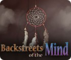 Backstreets of the Mind Spiel