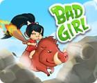 Bad Girl Spiel
