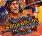 Barbarous: Tavern of Emyr Spiel