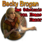 Becky Brogan: Das Geheimnis von Meane Manor Spiel