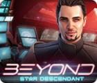 Beyond: Der Kosmospark Spiel