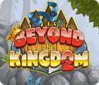Beyond the Kingdom 2 Spiel