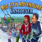 Big City Adventure: Vancouver Spiel