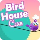 Bird House Club Spiel