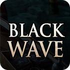 Black Wave Spiel