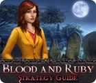 Blood and Ruby Strategy Guide Spiel