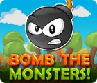 Bomb the Monsters! Spiel