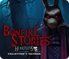 Bonfire Stories: Herzlos Sammleredition Spiel