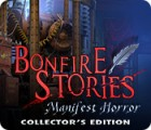 Bonfire Stories: Manifest Horror Collector's Edition Spiel