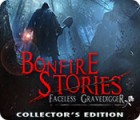 Bonfire Stories: The Faceless Gravedigger Collector's Edition Spiel