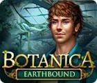 Botanica: Das Tor zur Erde Spiel