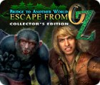 Bridge to Another World: Escape From Oz Collector's Edition Spiel