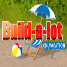 Build-a-lot: On Vacation Spiel
